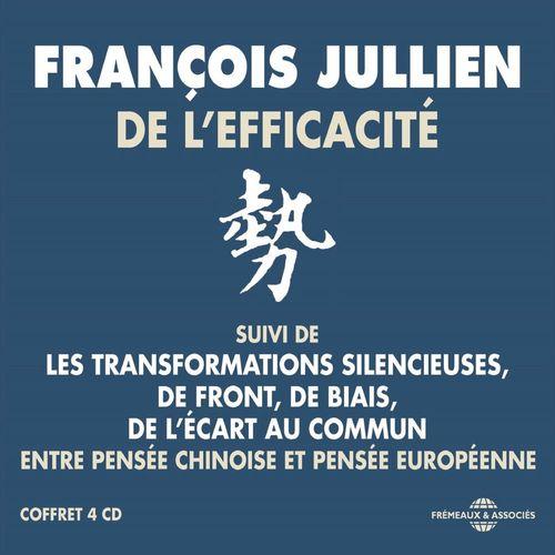De l'efficacité. Entre pensée chinoise et pensée européenne