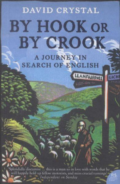 By Hook or by Crook ; A Journey in Search of English