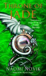 Vente EBooks : Throne of Jade (The Temeraire Series, Book 2)  - Naomi Novik