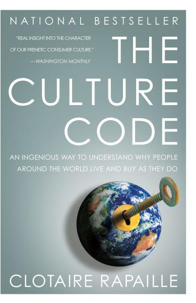 The Culture Code ; Ingenious Way to Understand Why People Around the World Live and Buy