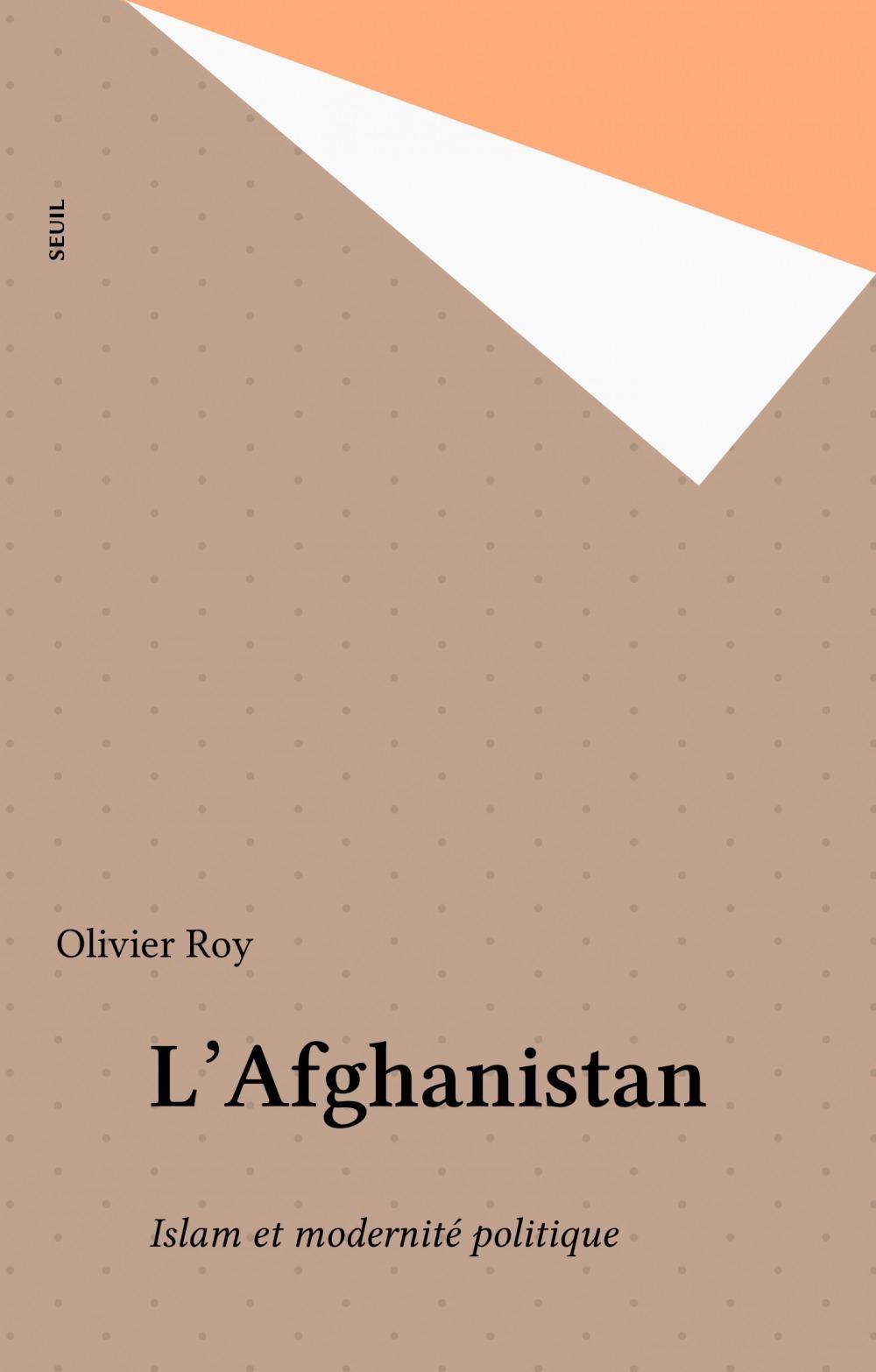 Afghanistan. islam et modernite politique (l')