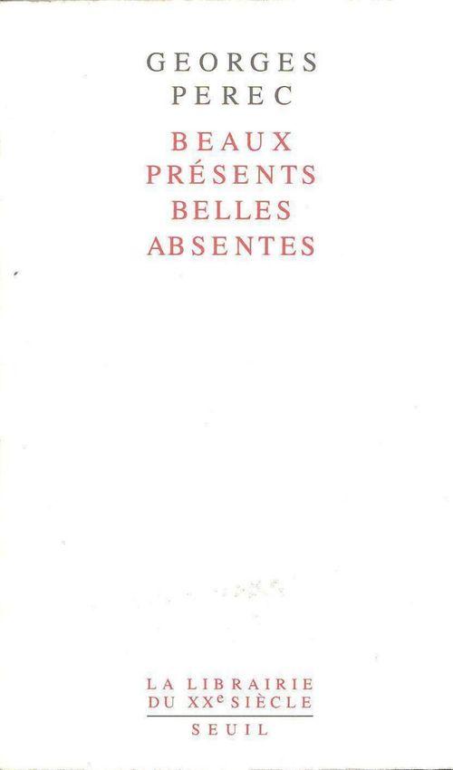 Beaux presents, belles absentes