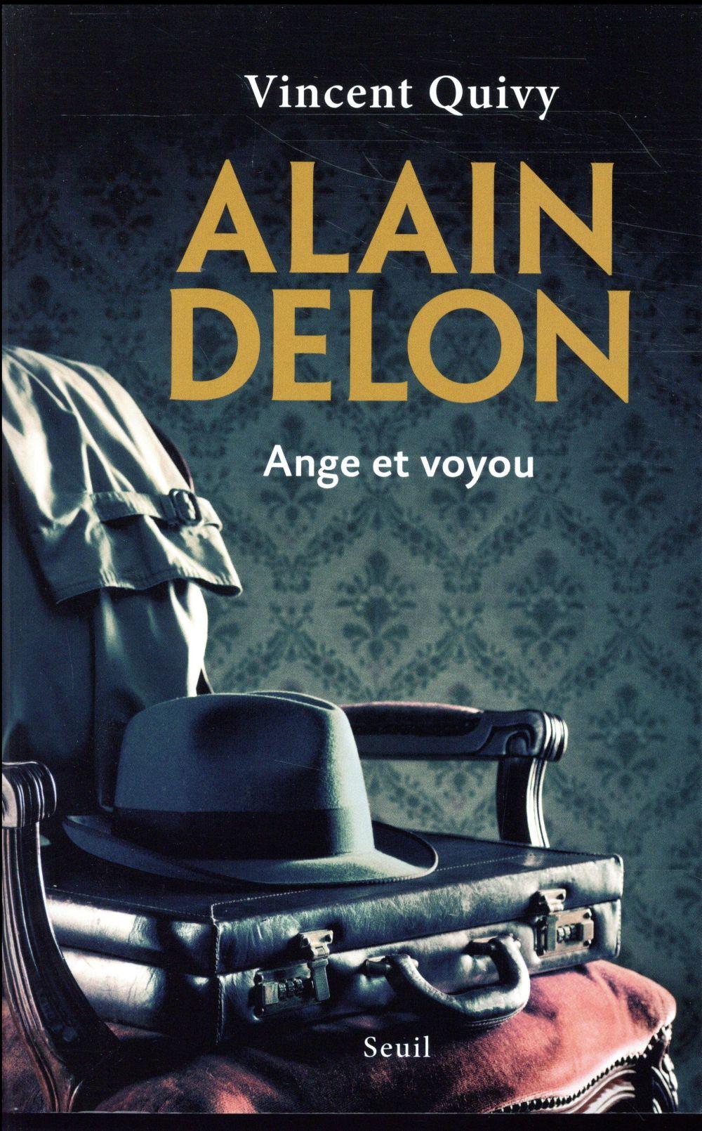 Alain Delon ; ange et voyou