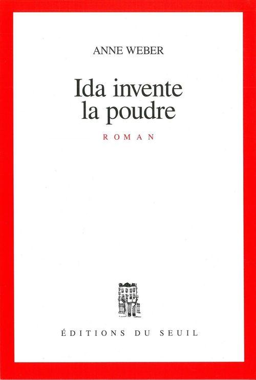 Ida invente la poudre  - Anne Weber