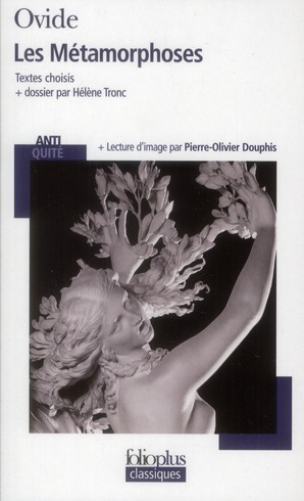 Les Metamorphoses ; Textes Choisis