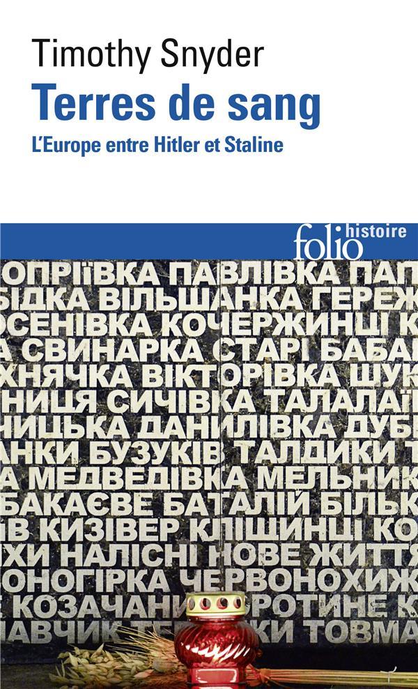 TERRES DE SANG  -  L'EUROPE ENTRE HITLER ET STALINE