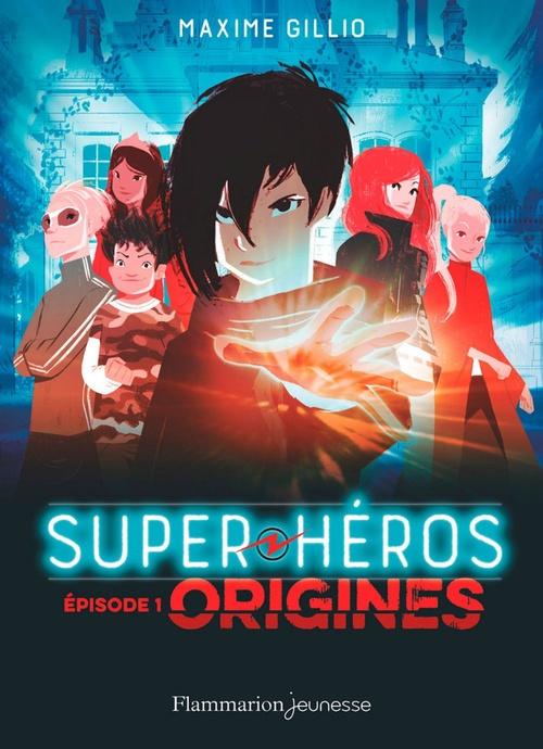 Super-héros t.1 ; origines