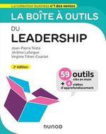 La boîte à outils du Leadership - 2e éd.  - Virginie Tilhet-Coartet - Jerome Lafargue - Jean-Pierre Testa