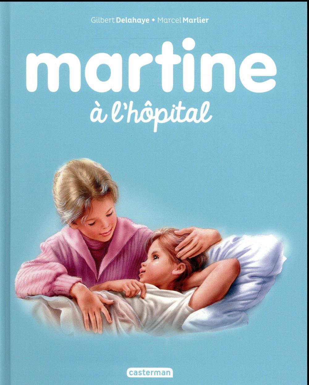 Mes premiers Martine T.46 ; Martine à l'hôpital