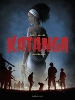 Vente EBooks : Katanga - tome 3  - Fabien Nury