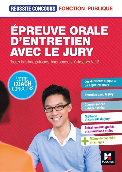 Réussite concours T.64 ; épreuve orale d'entretien avec le jury ; toutes fonctions publiques, catégorie A