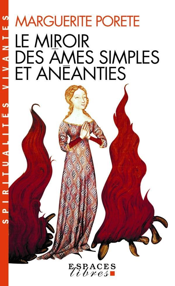 Le miroir des âmes simples et anéanties (édition 2011)