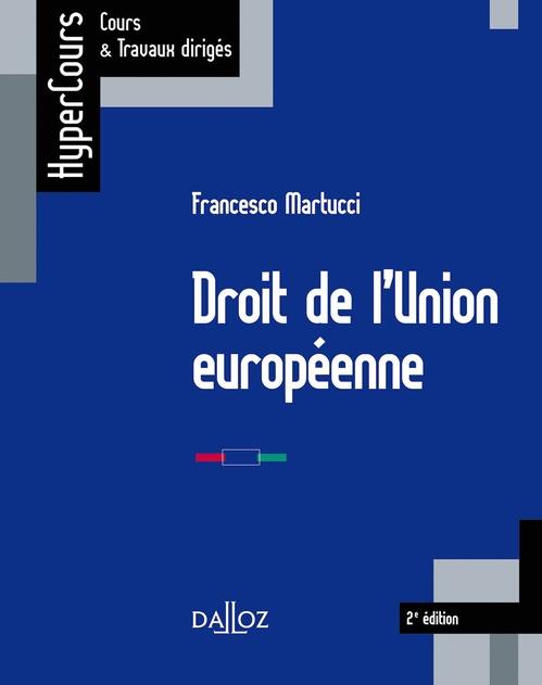 Droit de l'Union européenne - 2e éd.