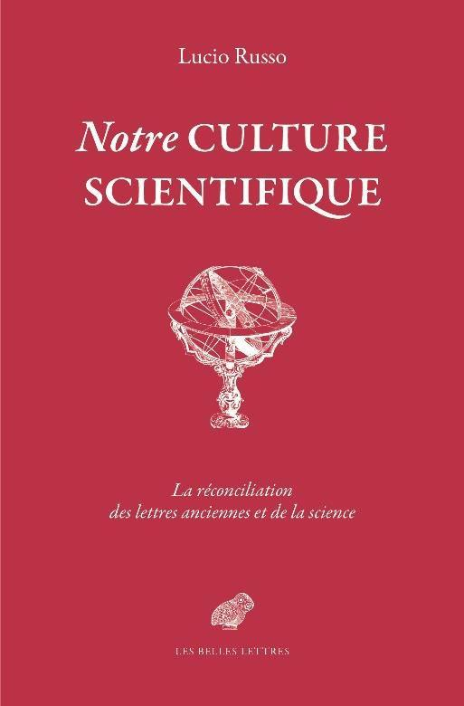 Notre culture scientifique ; le monde antique en heritage