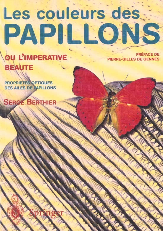 les couleurs des papillons ou l'imperative beaute. proprietes optiques des ailes de papillons