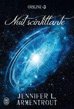 Vente Livre Numérique : Origine (Tome 3) - Nuit scintillante  - Jennifer L. Armentrout