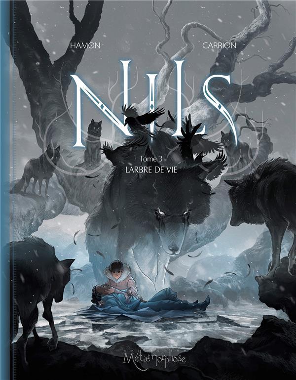 Nils T.3 ; l'arbre de vie