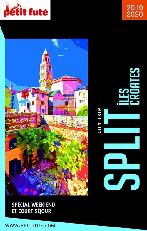 SPLIT / ILES CROATES CITY TRIP 2019 City trip Petit Futé