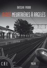 Aubes meurtrières à Argelès