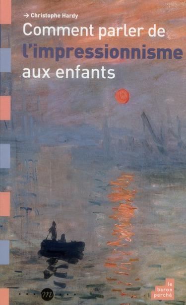 Comment parler de l'impressionnisme aux enfants