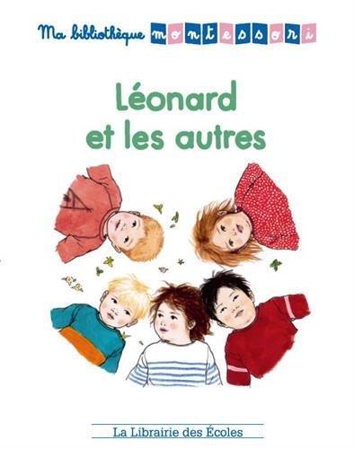 Ma bibliothèque Montessori ; Léonard et les autres