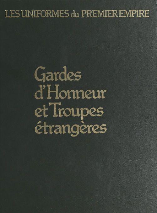 Gardes d'honneur et troupes étrangères