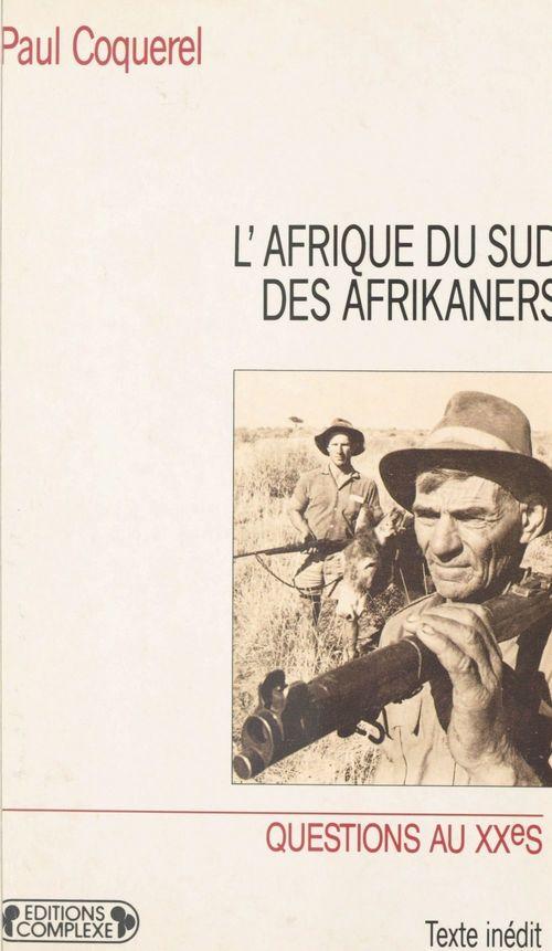 L'Afrique du Sud des Afrikaners
