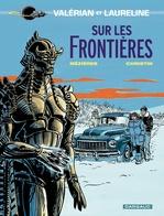 Vente Livre Numérique : Valérian - Tome 13 - Sur les frontières  - Pierre Christin