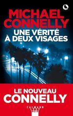 Vente Livre Numérique : Une vérité à deux visages  - Michael Connelly