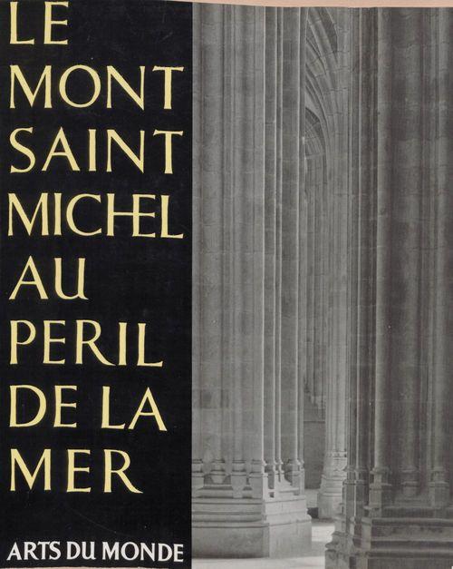 Le Mont Saint-Michel au péril de la mer