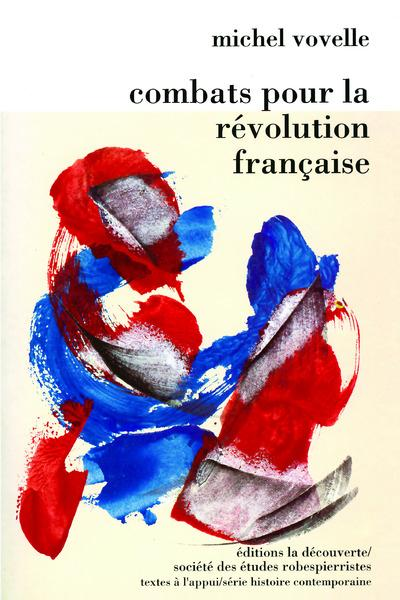 Combats pour la revolution francaise