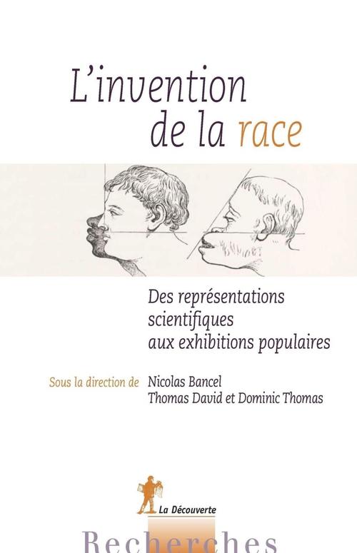 L'invention de la race