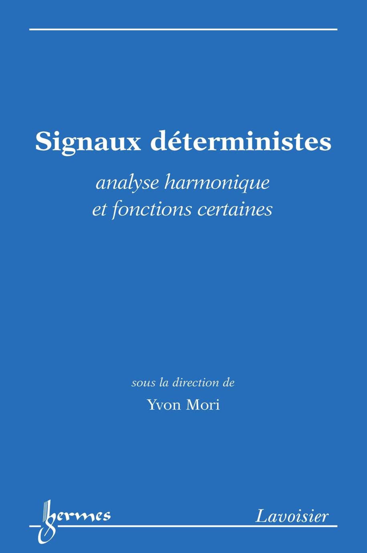 Signaux déterministes : Analyse harmonique et fonctions certaines