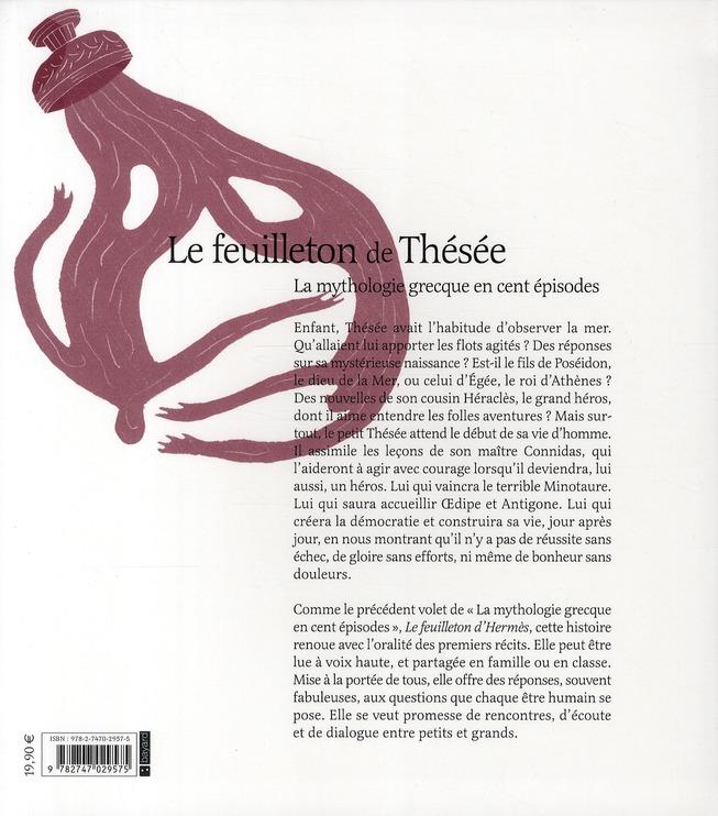 Le feuilleton de Thésée ; la mythologie grecque en cent épisodes