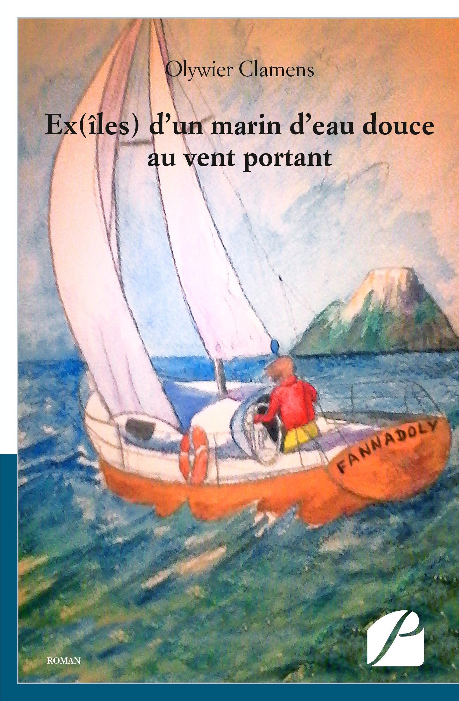 Ex(iles) d'un marin d'eau douce au vent portant