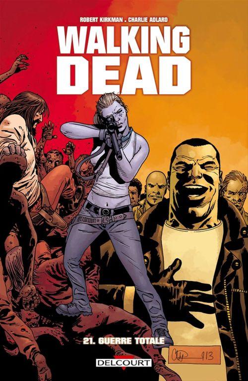 Walking Dead T21  - Charlie Adlard  - Stefano Gaudiano