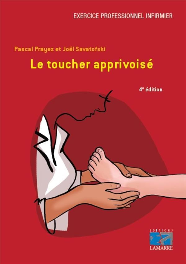 Le toucher apprivoisé (4e édition)