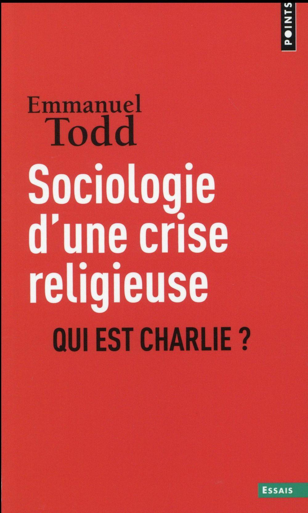 Sociologie d'une crise religieuse ; qui est Charlie ?
