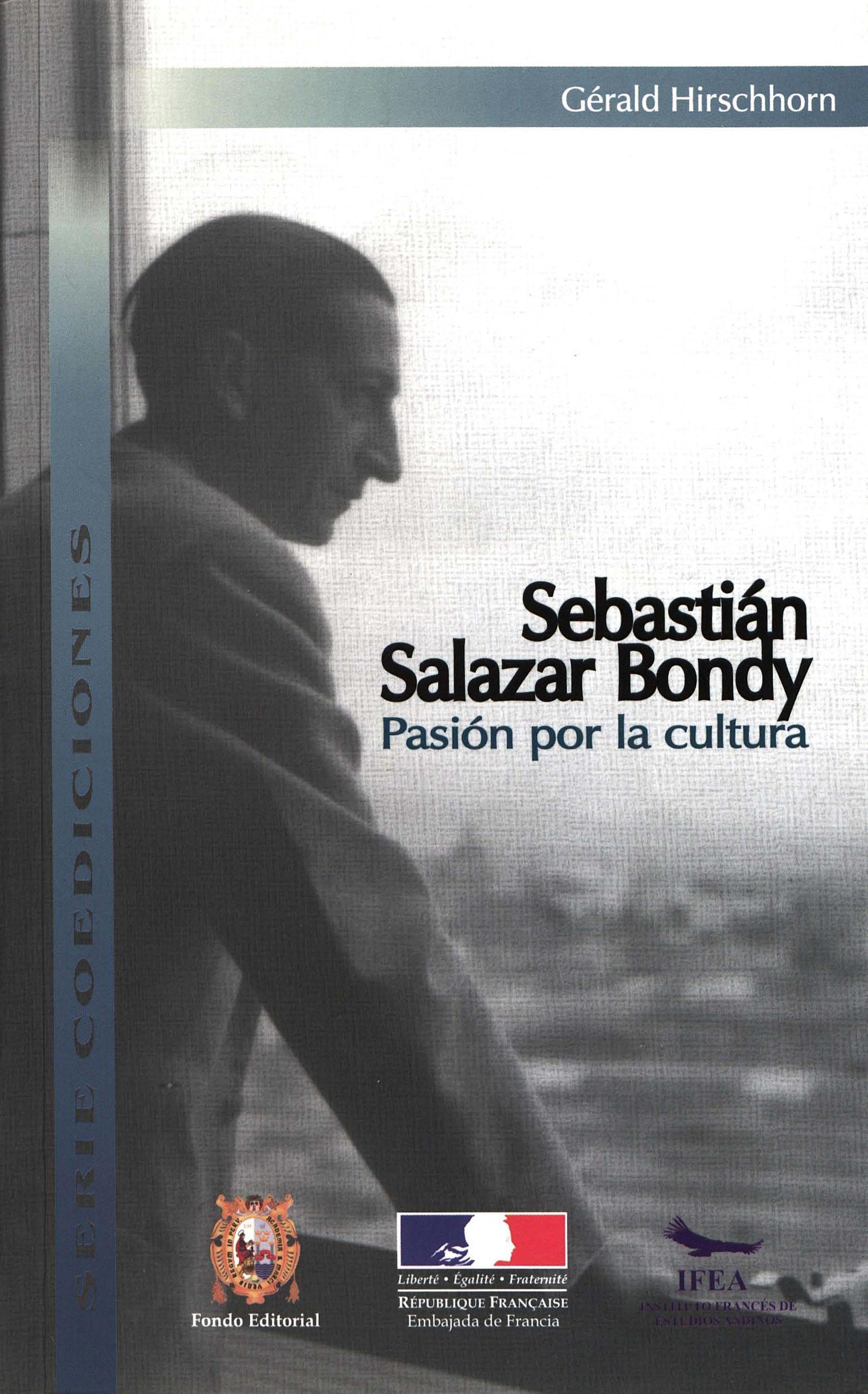 Sebastián Salazar Bondy: Pasión por la cultura