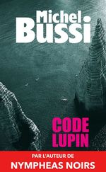 Vente EBooks : Code Lupin  - Michel Bussi