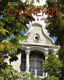 Charente ; richesses à découvrir