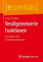 Verallgemeinerte Funktionen  - Stefan Schaffler