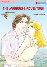 Vente Livre Numérique : Harlequin Comics: The Marriage Adventure  - Hannah Bernard - Kasumi Kuroda