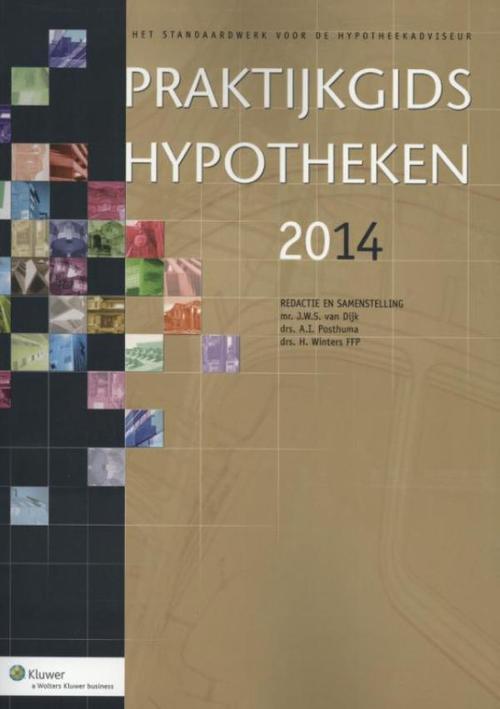 Praktijkgids hypotheken - 2014