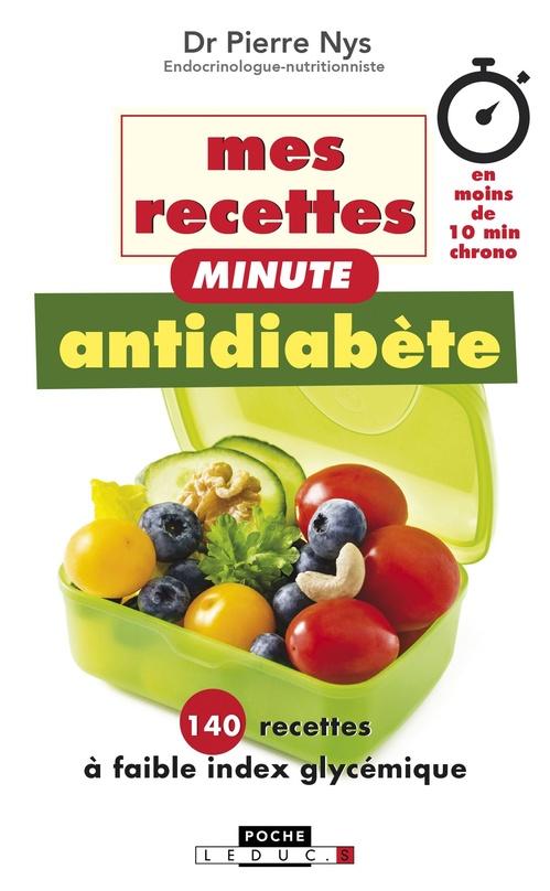 Mes recettes antidiabète minute
