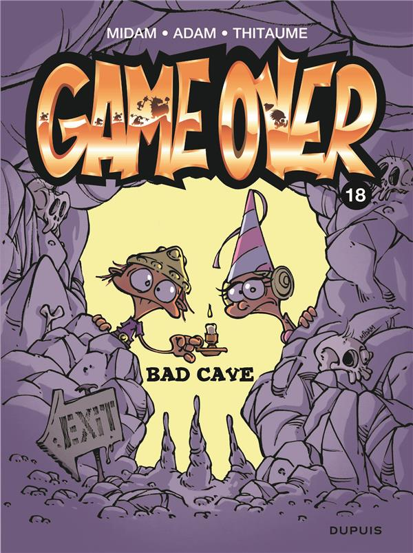 - GAME OVER T.18  -  BAD CAVE