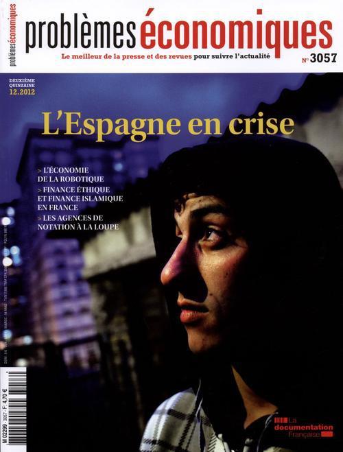 Problemes economiques t.3057; l'espagne en crise
