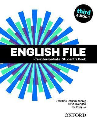 English file 3rd : pre-intermediate: student's book 2019 edition