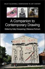 A Companion to Contemporary Drawing  - Rebecca Fortnum - Kelly Chorpening