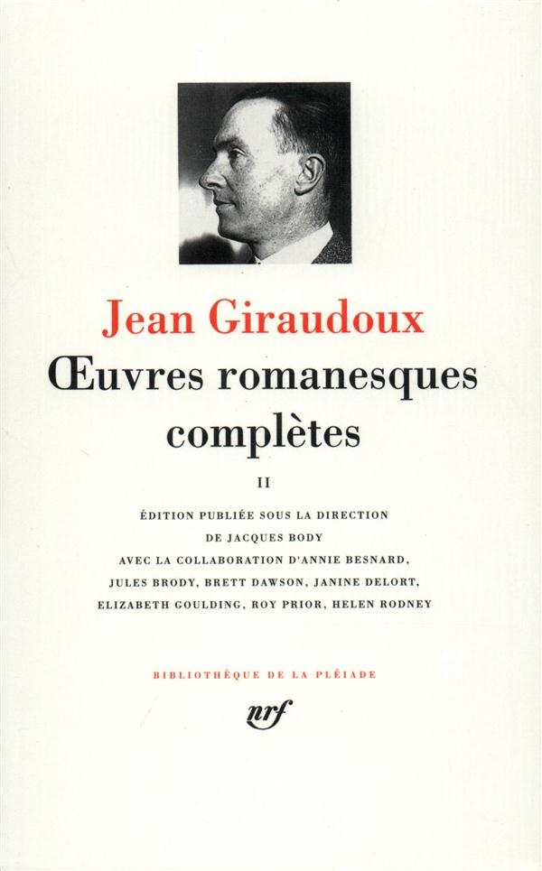 GIRAUDOUX, JEAN - OEUVRES ROMANESQUES COMPLETES T.2